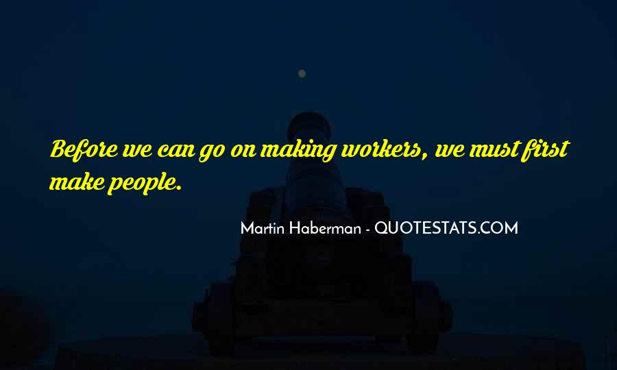 Martin Haberman Quotes #98339