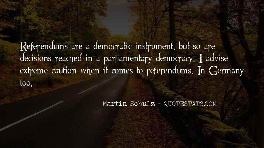 Martin Schulz Quotes #461076