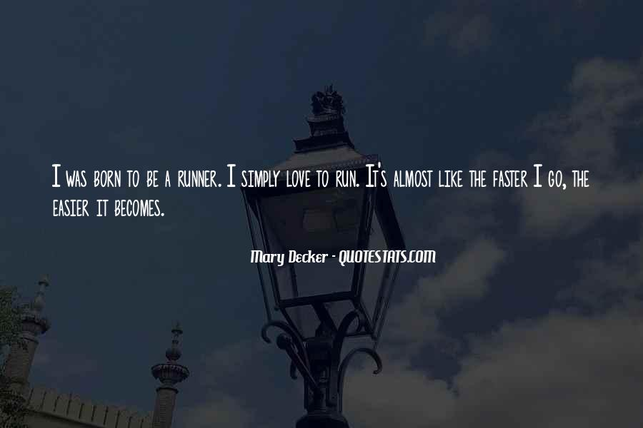 Mary Decker Quotes #1228887
