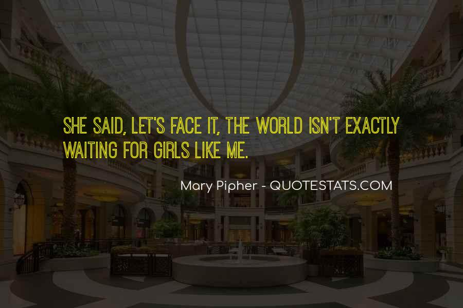 Mary Pipher Quotes #1593056