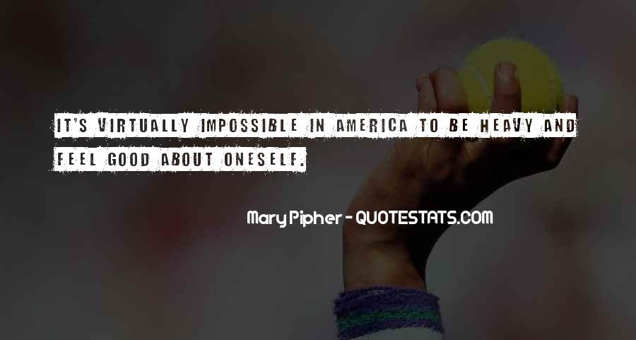 Mary Pipher Quotes #495609
