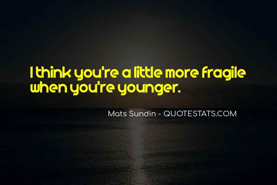 Mats Sundin Quotes #1444258