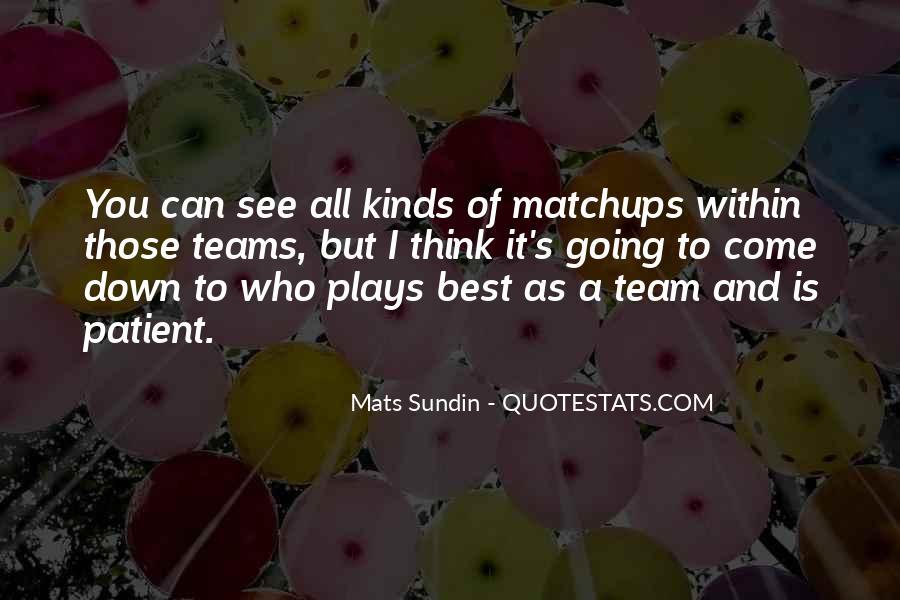 Mats Sundin Quotes #1444295