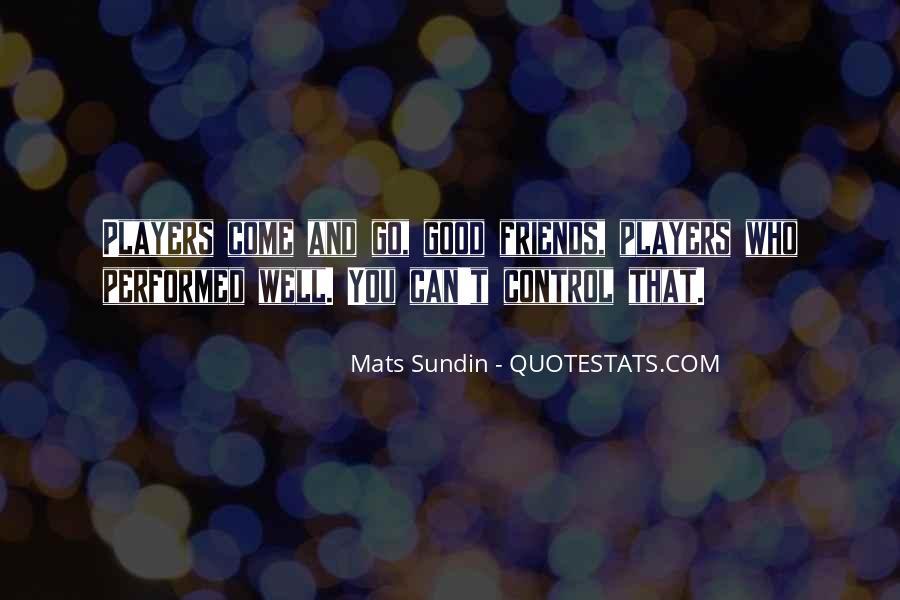 Mats Sundin Quotes #209325