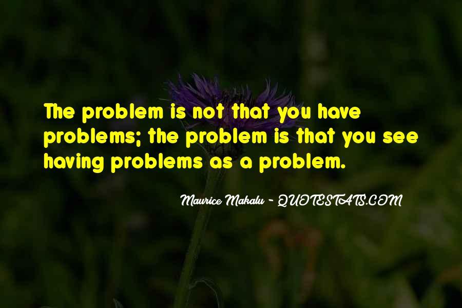 Maurice Makalu Quotes #1536412