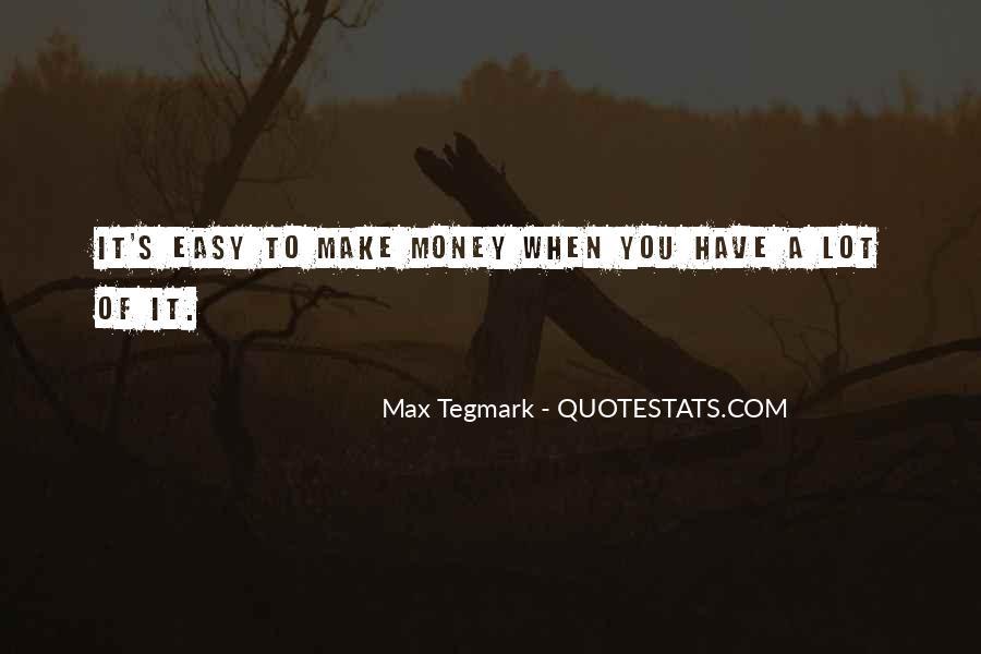 Max Tegmark Quotes #732300