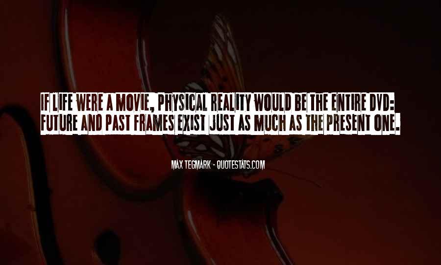 Max Tegmark Quotes #984056