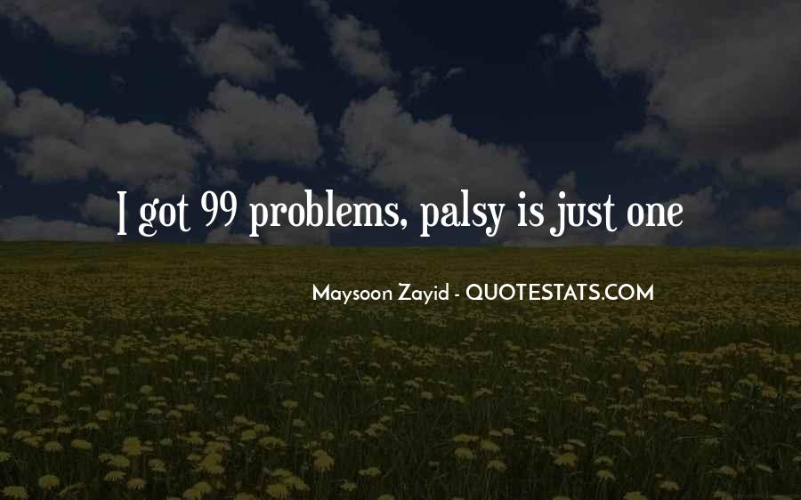Maysoon Zayid Quotes #319829