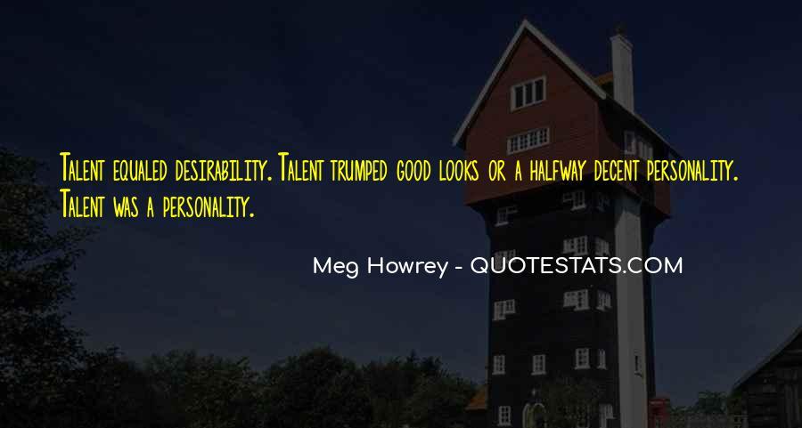 Meg Howrey Quotes #1536164