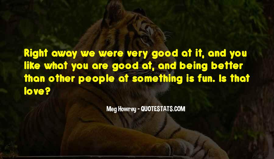 Meg Howrey Quotes #1744798