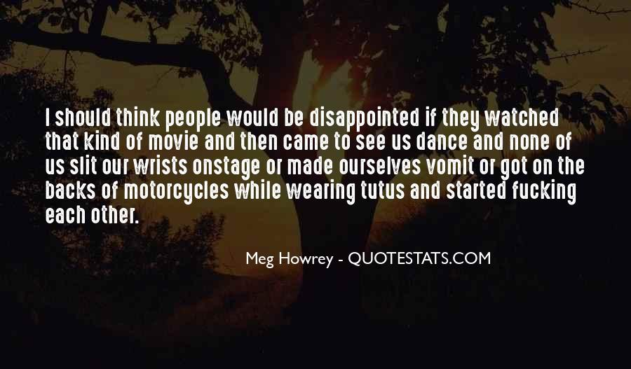 Meg Howrey Quotes #1801187