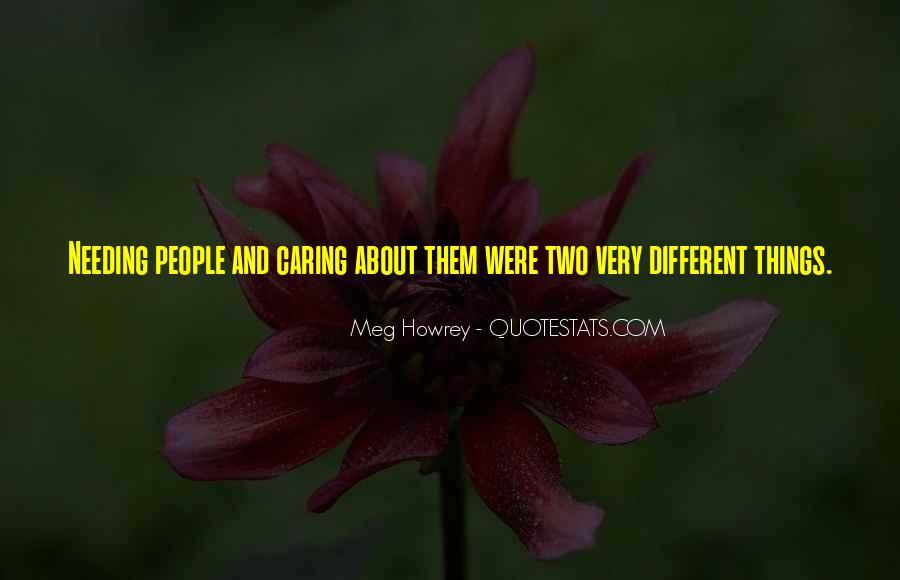 Meg Howrey Quotes #1831124