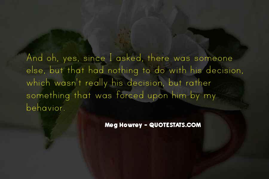 Meg Howrey Quotes #794394