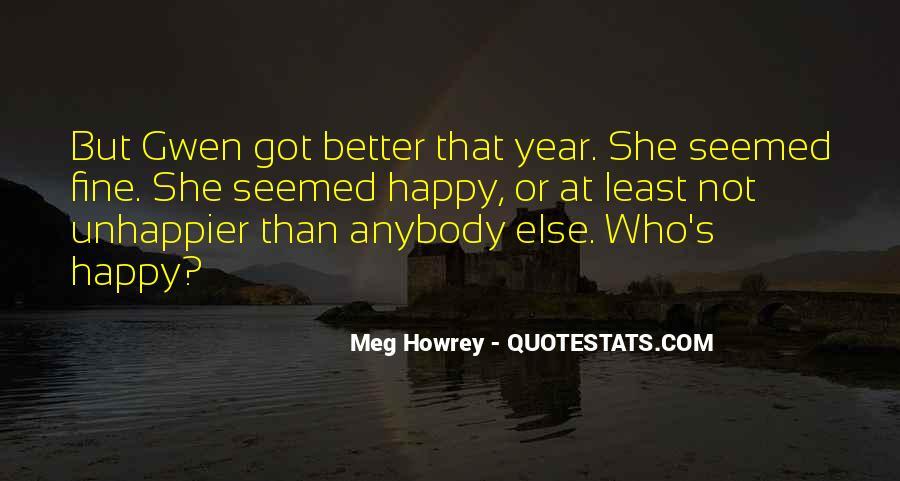 Meg Howrey Quotes #996128