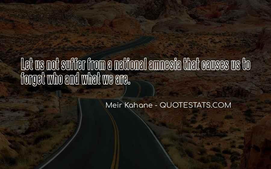 Meir Kahane Quotes #1118658