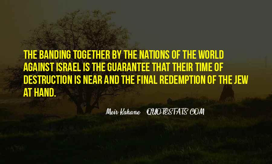 Meir Kahane Quotes #1741157