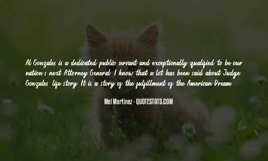 Mel Martinez Quotes #1535525