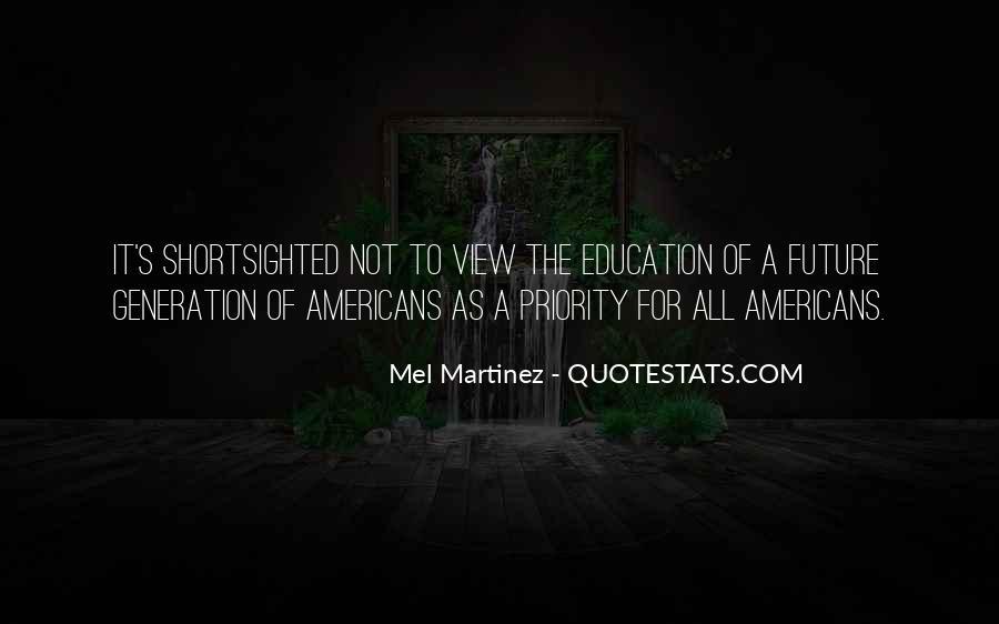 Mel Martinez Quotes #3797