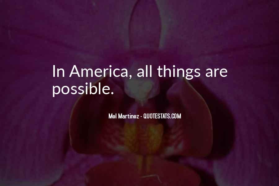 Mel Martinez Quotes #621119