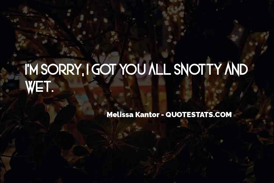 Melissa Kantor Quotes #287314