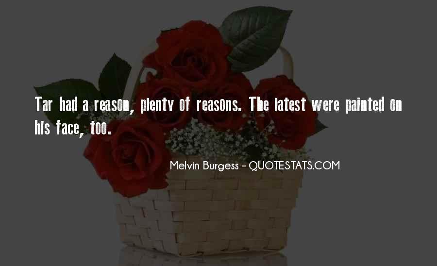 Melvin Burgess Quotes #1185500