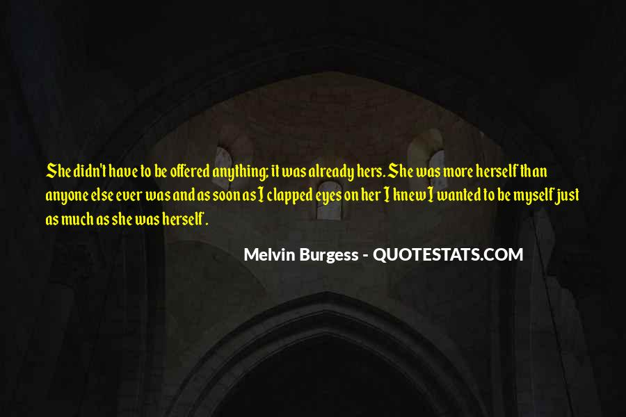 Melvin Burgess Quotes #1263423
