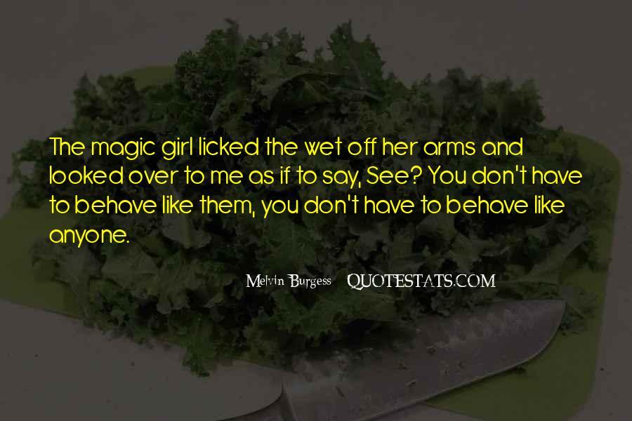 Melvin Burgess Quotes #1344323