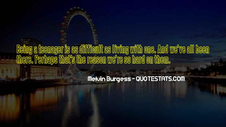 Melvin Burgess Quotes #79235