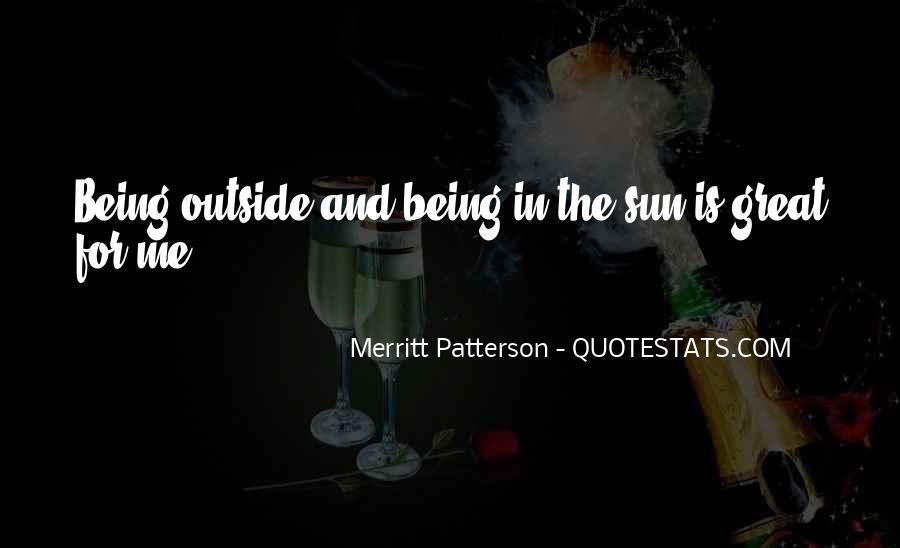 Merritt Patterson Quotes #1636290