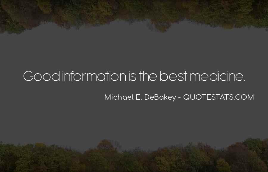 Michael E Debakey Quotes #1416802