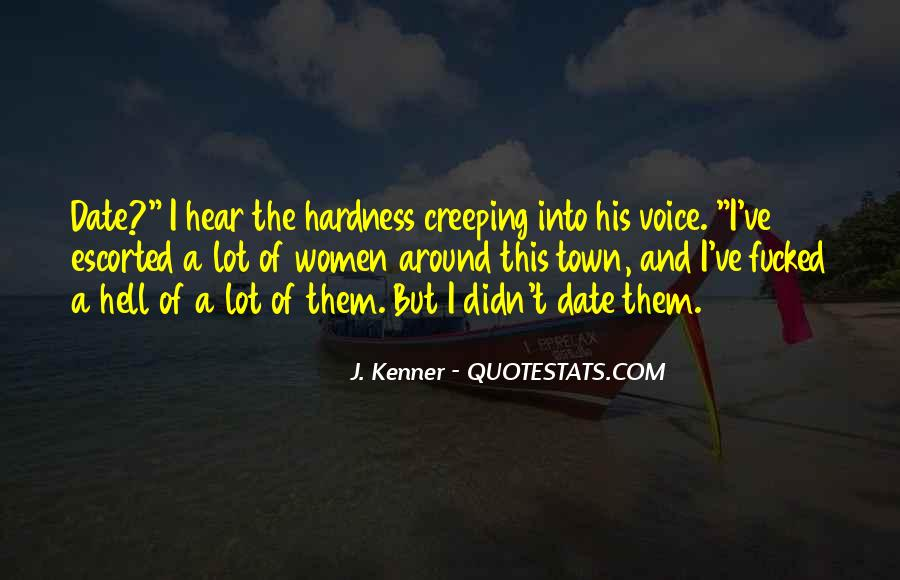 Quotes About Creeping Around #1056878