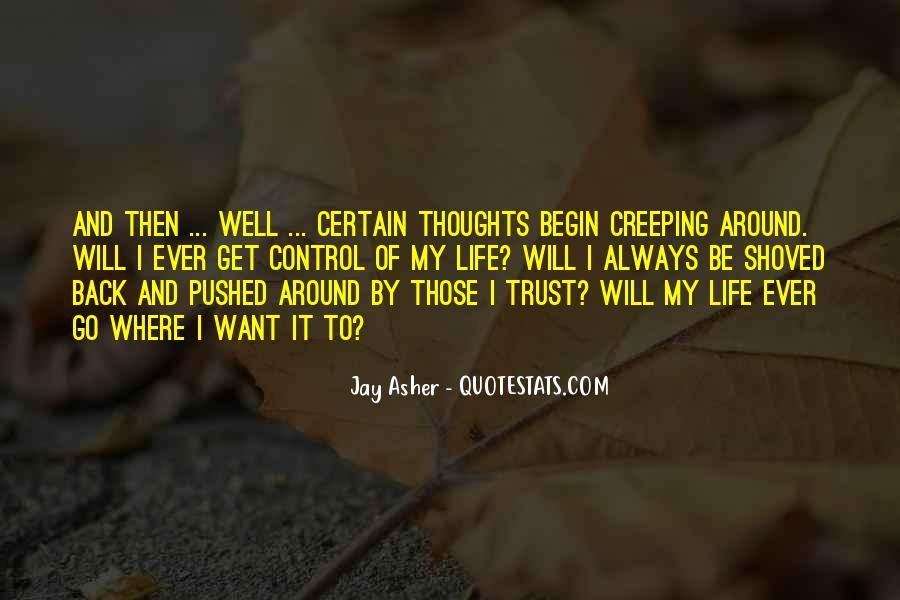 Quotes About Creeping Around #506504