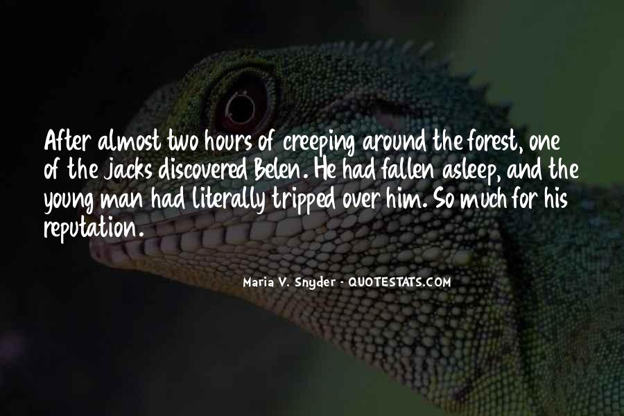 Quotes About Creeping Around #745989
