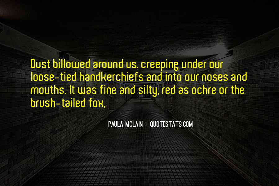 Quotes About Creeping Around #935034