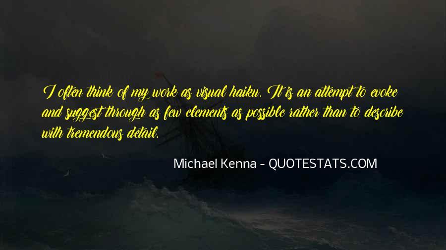 Michael Kenna Quotes #1671131