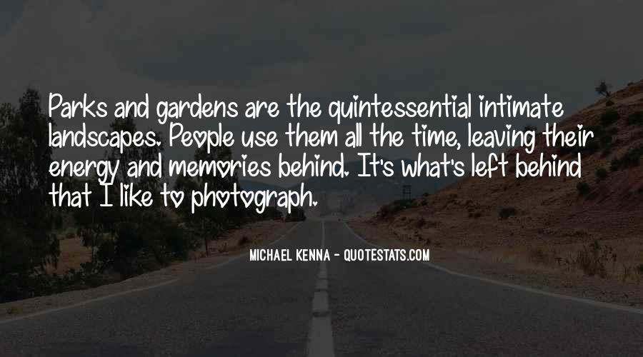 Michael Kenna Quotes #1687698