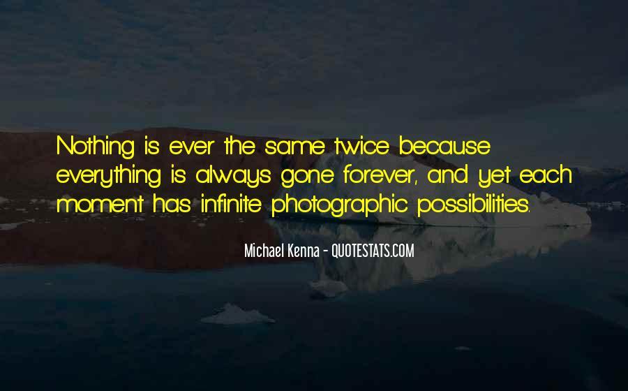 Michael Kenna Quotes #259657