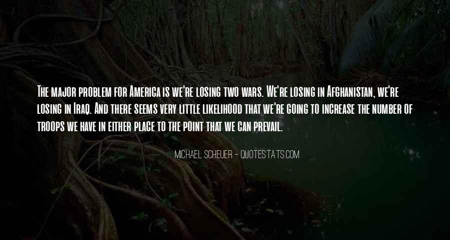 Michael Scheuer Quotes #1300509