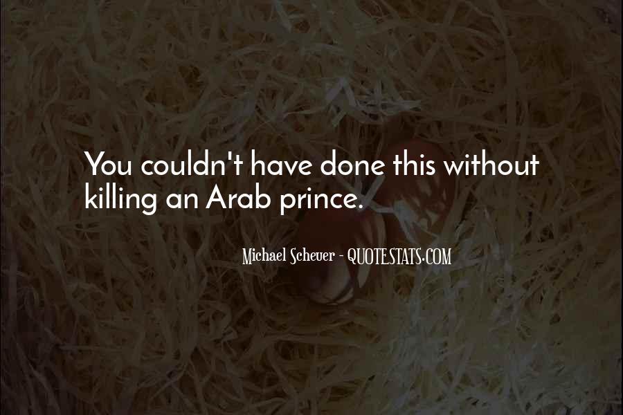 Michael Scheuer Quotes #152531