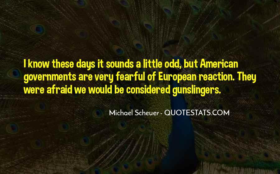Michael Scheuer Quotes #1579952
