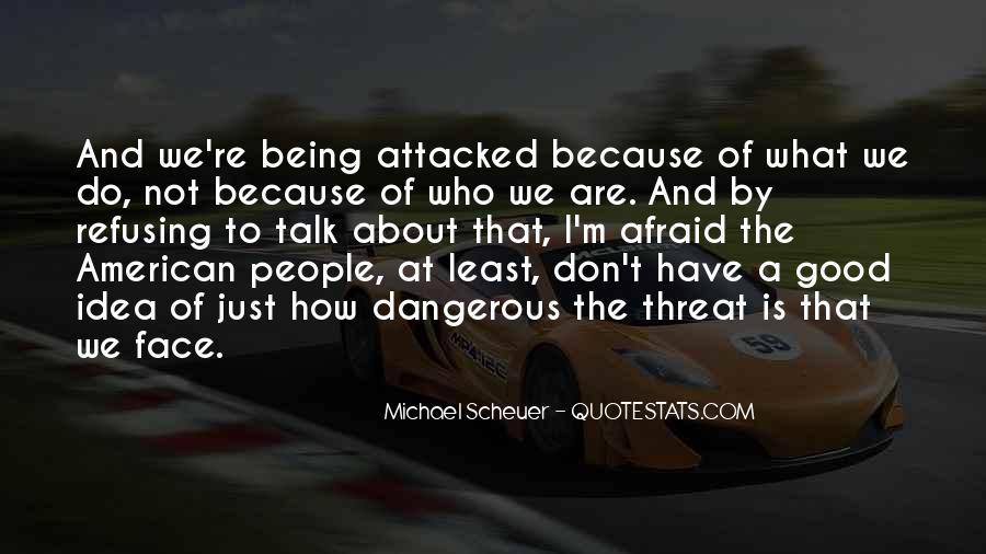 Michael Scheuer Quotes #1644481