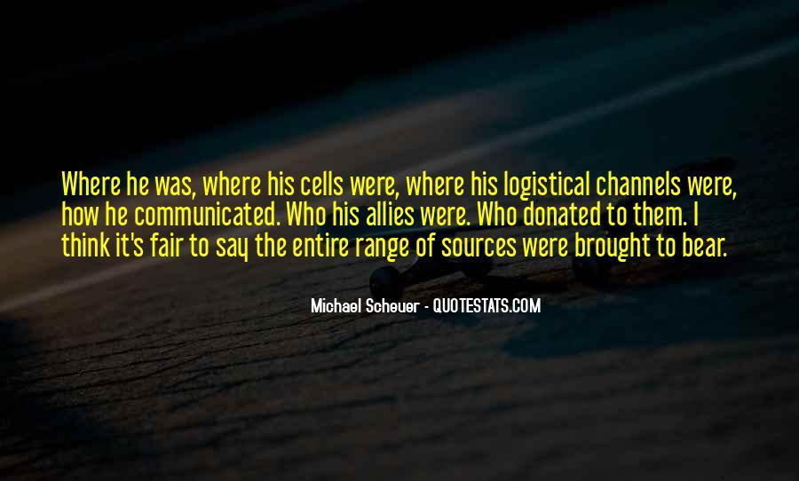 Michael Scheuer Quotes #1652246