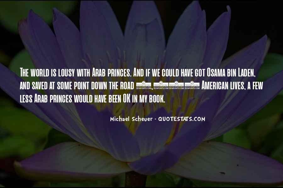 Michael Scheuer Quotes #1706873