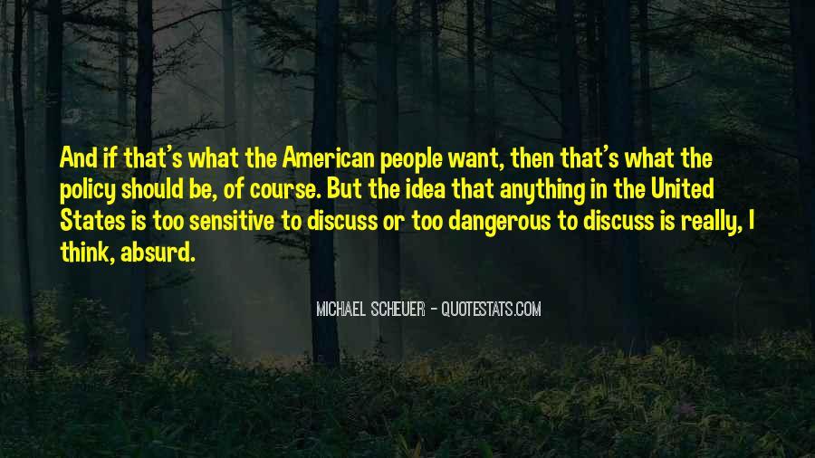 Michael Scheuer Quotes #1815568