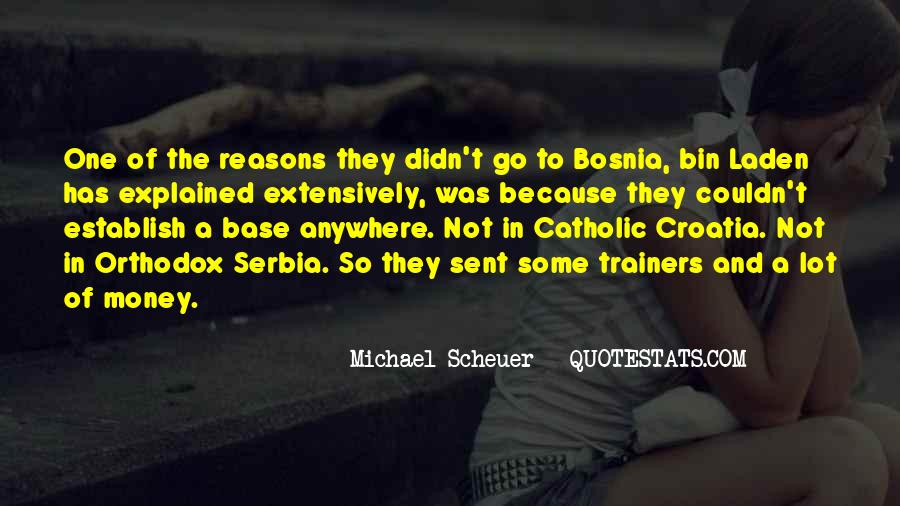 Michael Scheuer Quotes #1840054