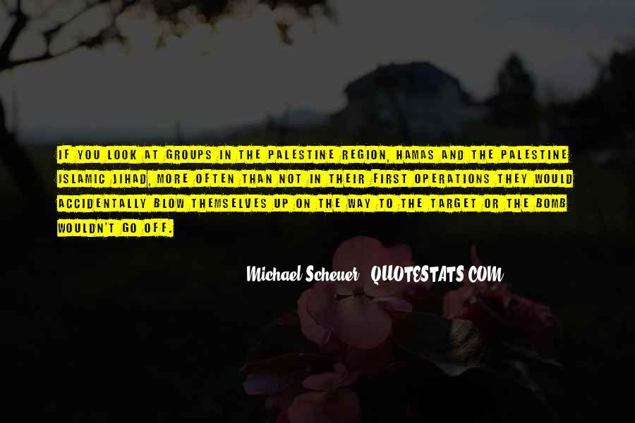 Michael Scheuer Quotes #20882