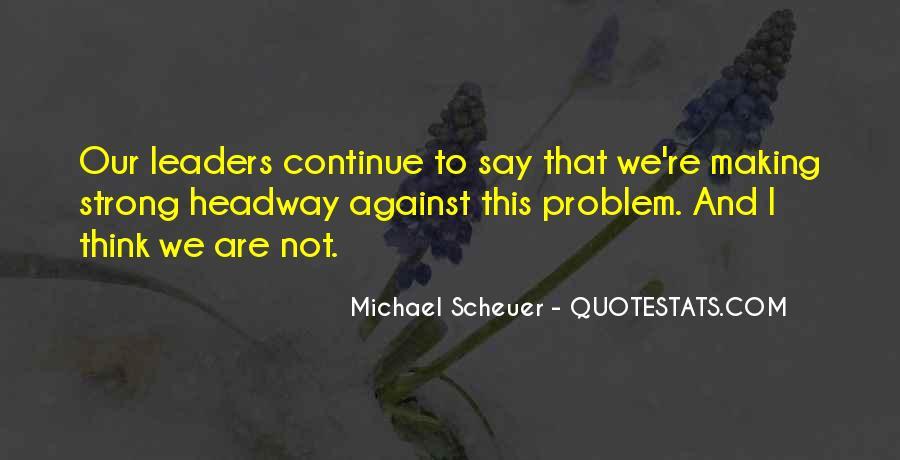 Michael Scheuer Quotes #230386