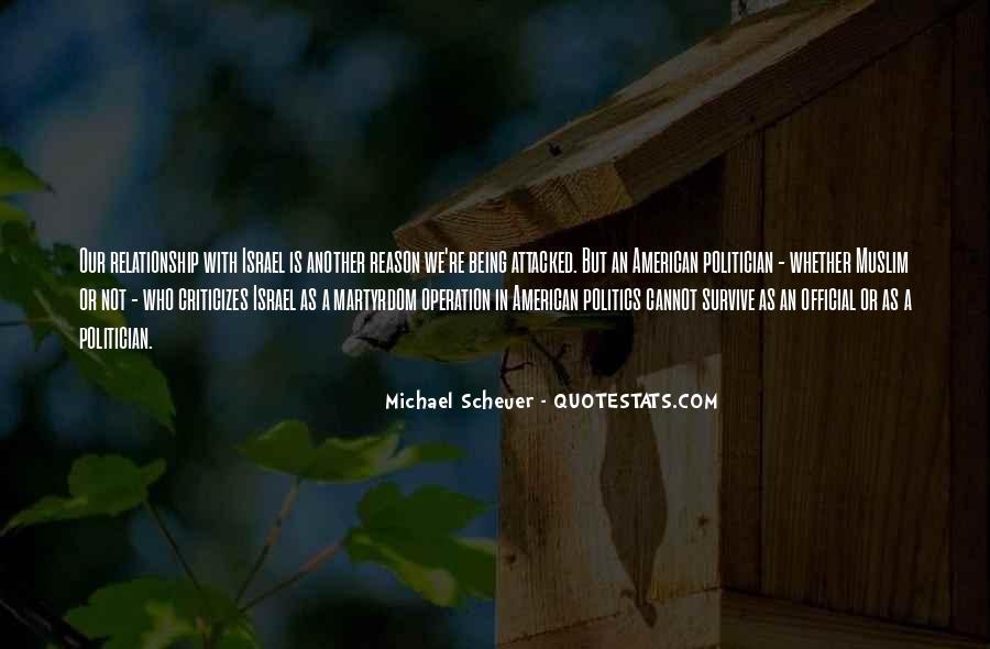 Michael Scheuer Quotes #625747