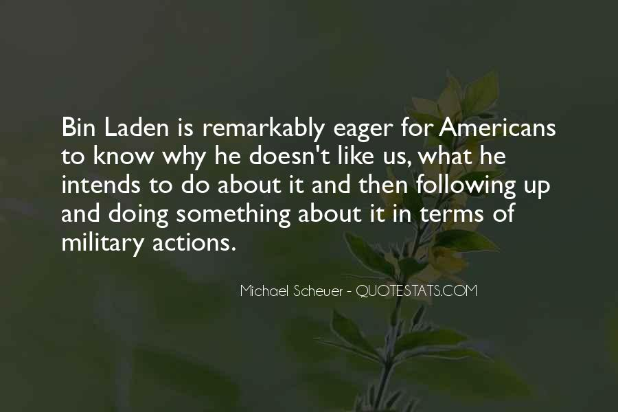 Michael Scheuer Quotes #671601