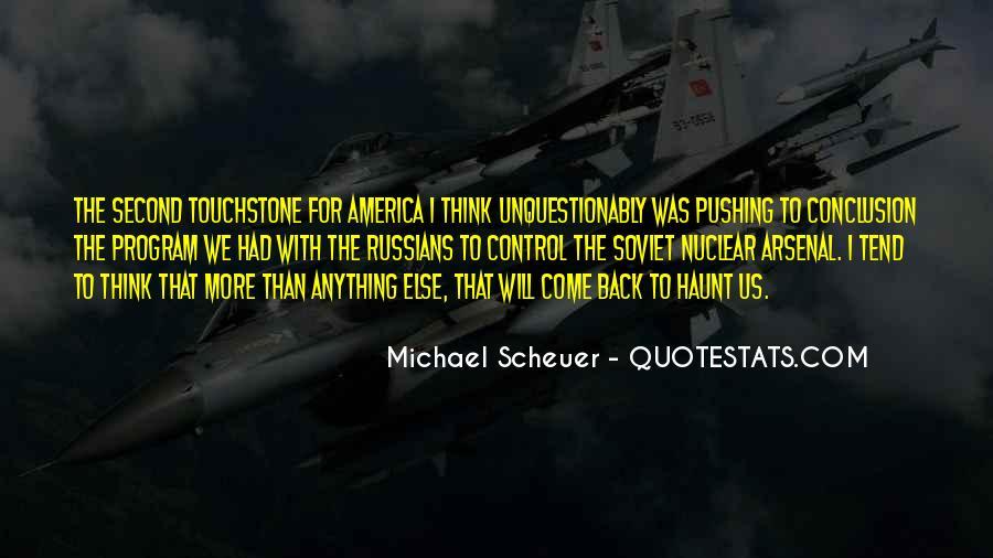 Michael Scheuer Quotes #825628